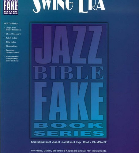 Jazz Bible Fake Books - The Swing Era - by Rob DuBoff